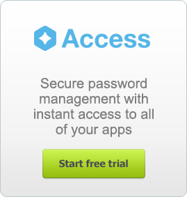 Secure password management with instant access to all of your apps. - Start Free Trial